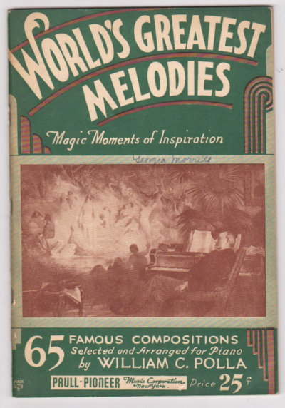 Image for World's Greatest Melodies, Magic Moments of Inspiration :  65 Famous Compositions Selected and Arranged for Piano