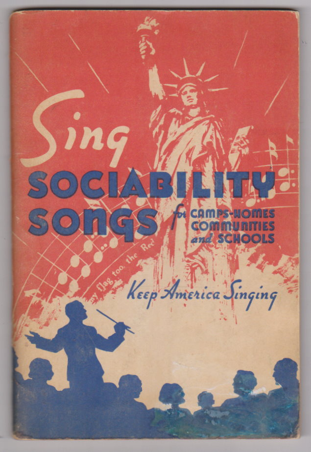 Image for Sing Sociability Songs for Camps, Homes, Communities and Schools :  Keep America Singing (Round Notes)