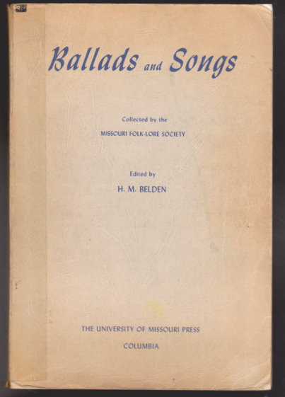 Image for Ballads and Songs :  Collected by the Missouri Folk-Lore Society