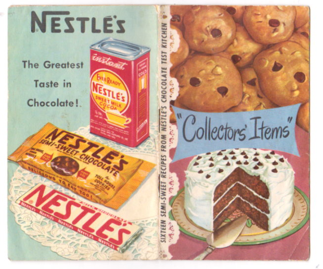 Image for Nestle Collectors Items :  Sixteen Semi-Sweet Recipes from Nestle's Chocolate Test Kitchen