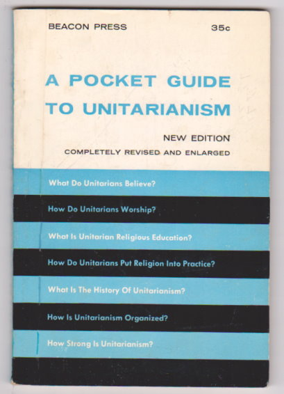 Image for Pocket Guide to Unitarianism, a :  New Edition, Completely Revised and Enlarged, 1960