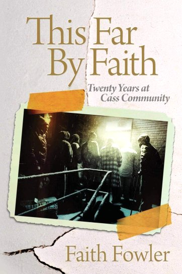 Image for This Far by Faith :  Twenty Years At Cass Community (Detroit History) (Signed)