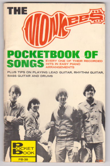 Image for Monkees Pocketbook of Songs, the :  Every One of Their Recorded Hits in Easy Piano Arrangements, Plus, How to Play like the Monkees