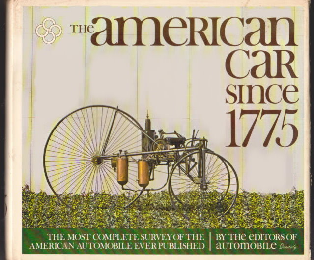 Image for American Car Since 1775, the :  The Most Complete Survey of the American Automobile Ever Published