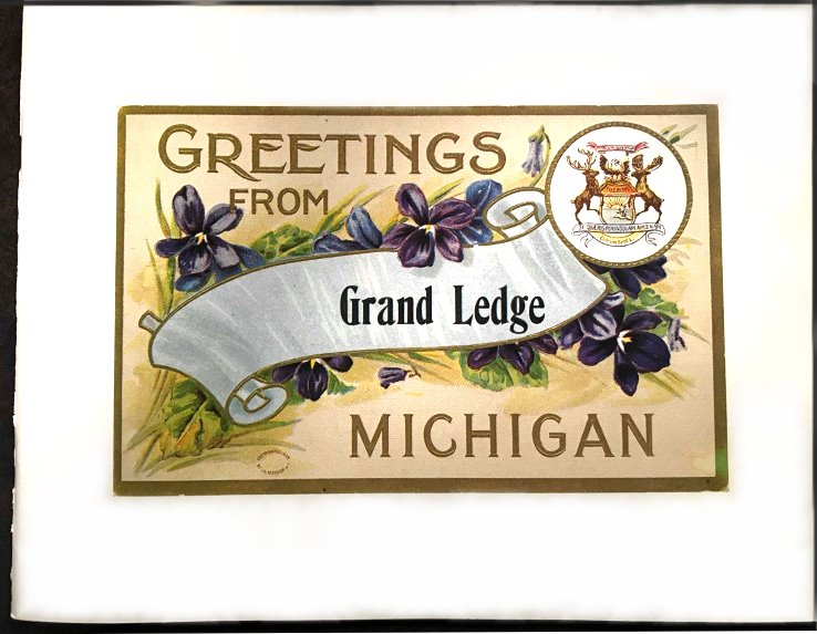Image for Greetings from Grand Ledge Michigan :  A Historic Postcard Tour of Our Town