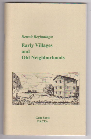 Image for Detroit Beginnings :  Early Villages and Old Neighborhoods