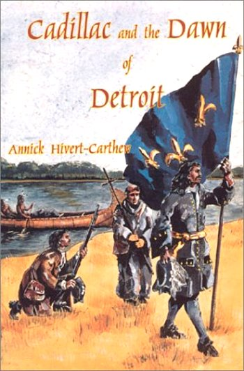 Image for Cadillac and the Dawn of Detroit :   (Signed)