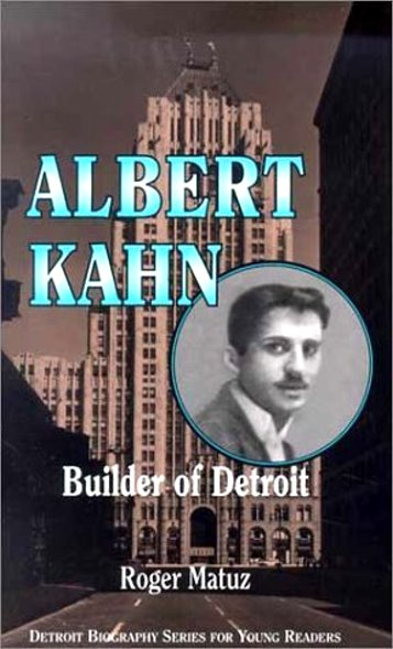 Image for Albert Kahn :  Builder of Detroit