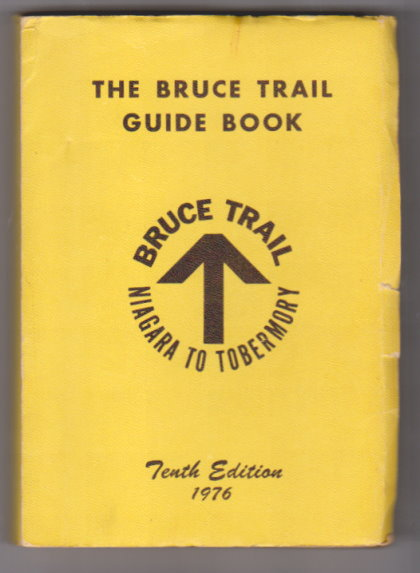 Image for Bruce Trail Guide Book :  Niagara to Tobermory, 10e, 10th Edition, 1976