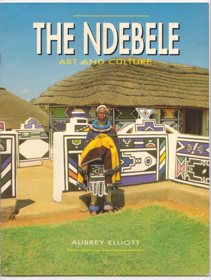Image for Ndebele, the :  Art and Culture