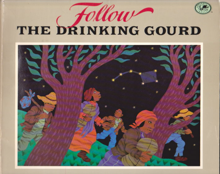 Image for Follow the Drinking Gourd :  Story and Pictures