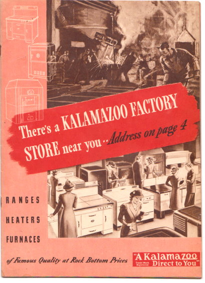 Image for There's a Kalamazoo Factory Store Near You :  Rangers, Heaters, Furnaces of Famous Quality