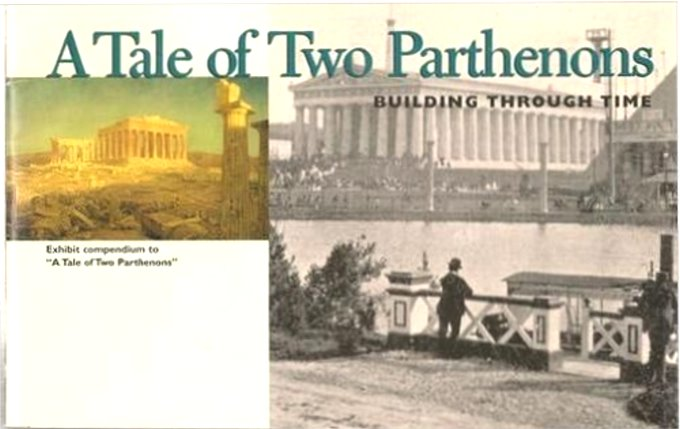 Image for Tale of Two Parthenons, a :  Building through Time