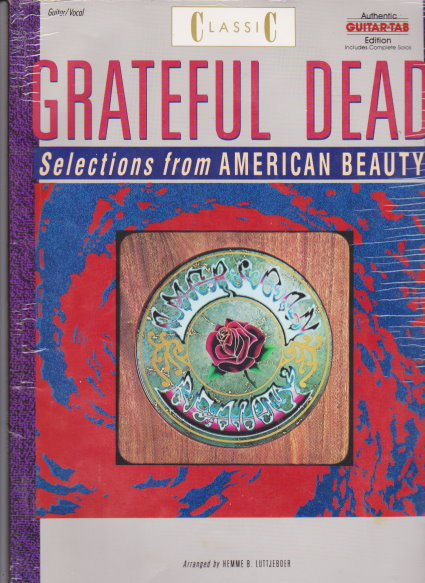 Image for Classic Grateful Dead, Selections from American Beauty :  Authentic Guitar Tab