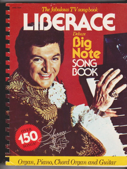 Image for Liberace Deluxe Big Note Song Book :  Organ, Piano, Chord Organ, Guitar