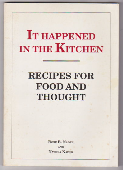 Image for It Happened in the Kitchen :  Recipes for Food and Thought