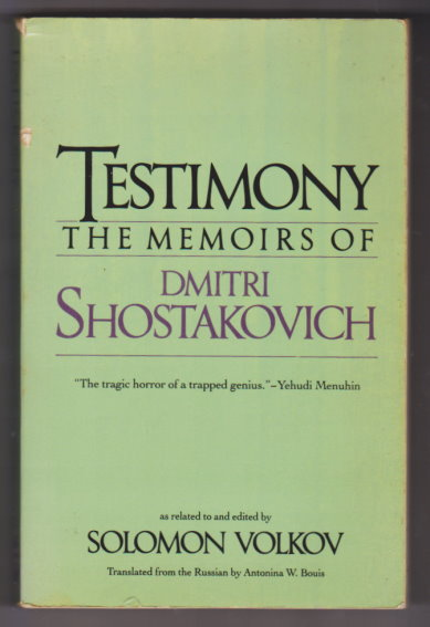 Image for Testimony :  The Memoirs of Dimitri Shostakovich