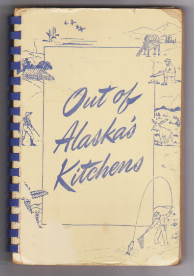 Image for Out of Alaska's Kitchens