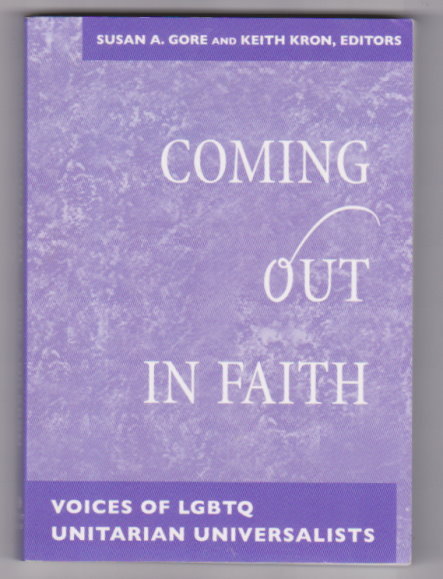 Image for Coming out in Faith :  Voices of LGBTQ Unitarian Universalists