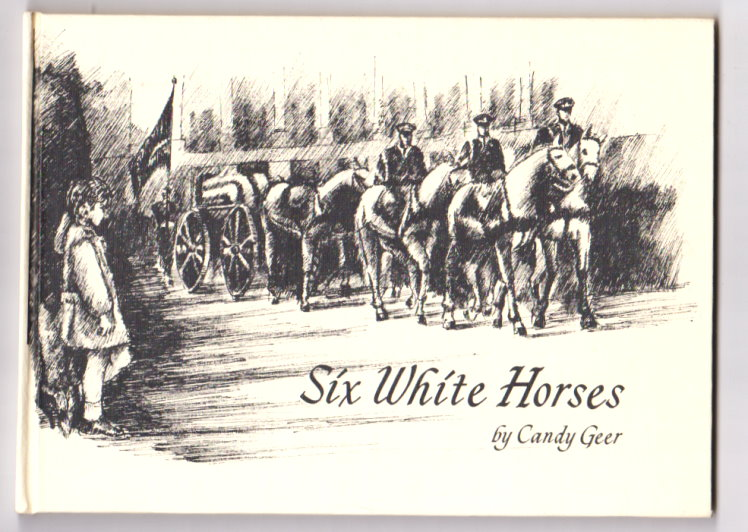 Image for Six White Horses :  An Illustrated Poem about John-John (Signed)