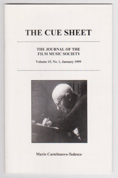 Image for Cue Sheet, The, Journal of the Film Music Society :  Volume 15, Number 1, January 1999