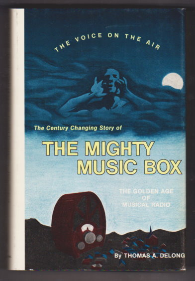 Image for Mighty Music Box, the :  The Golden Age of Musical Radio