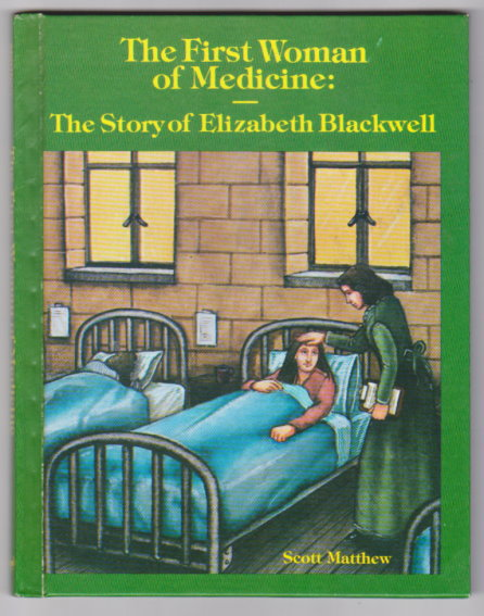 Image for First Woman of Medicine, the :  Elizabeth Blackwell