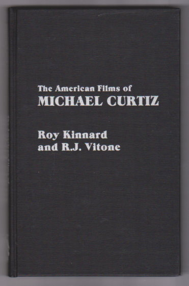Image for American Films of Michael Curtiz, The