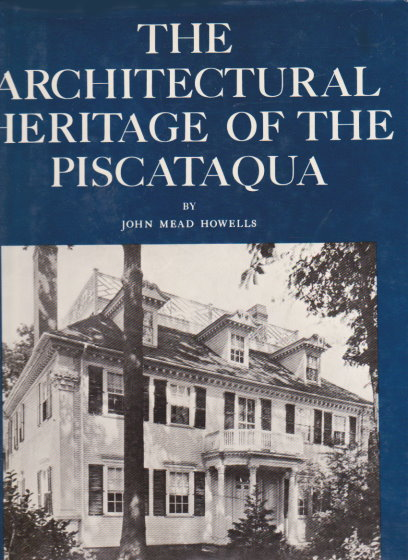Image for Architectural Heritage of the Piscataqua, the :  Houses and Gardens of the Portsmouth District of Maine and New Hampshire