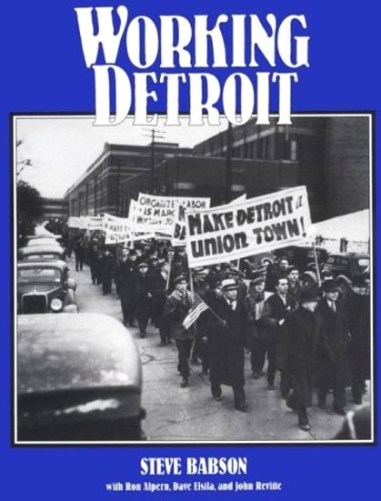 Image for Working Detroit :  The Making of a Union Town