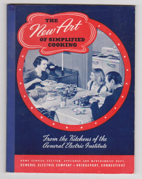 Image for New Art of Simplified Cooking, the :  From the Kitchens of the General Electric Institute