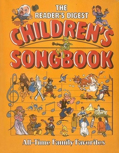 Image for Reader's Digest Children's Songbook, the :  All Time Family Favorites, with Lyrics Booklet