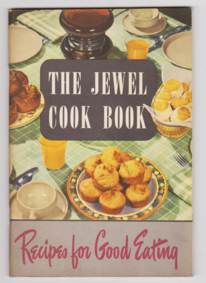 Image for Jewel Cook Book, Recipes for Good Eating :  Mary Dunbar's Favorite Recipes
