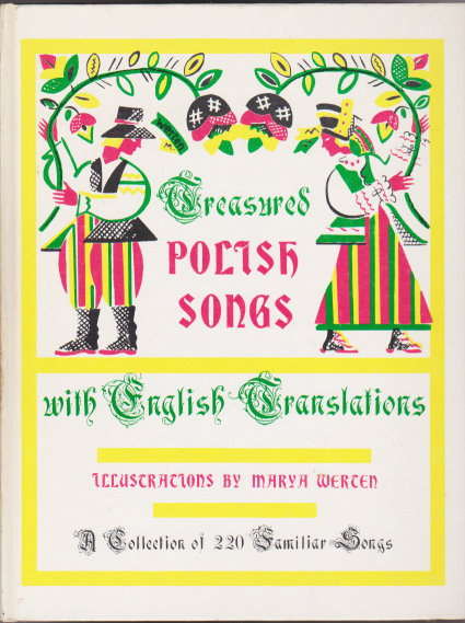 Image for Treasured Polish Songs with English Translations :  A Collection of 220 Familiar Songs, a Living Tradition of a People