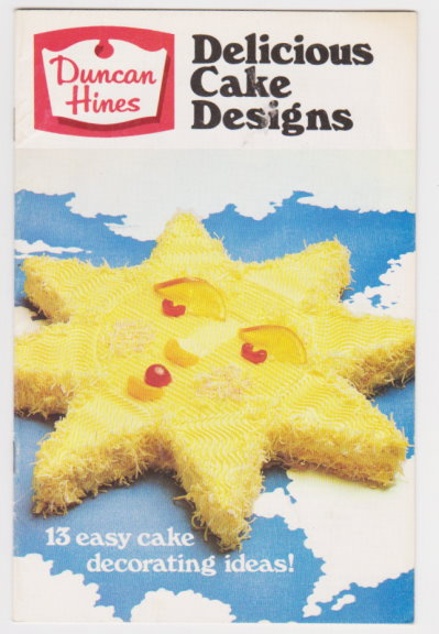 Image for Duncan Hines Delicious Cake Designs :  13 Easy Cake Decorating Ideas