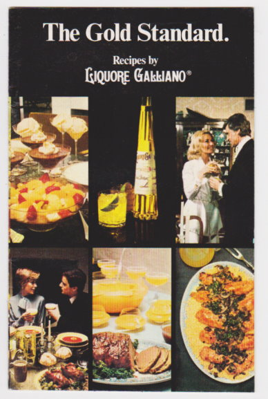 Image for Gold Standard, the :  Recipes by Liquore Galliano