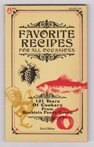 Image for Favorite Recipes for all Occasions :  121 Years of Cookery from Heublein Foods Group
