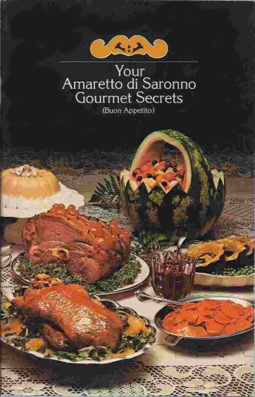 Image for Your Amaretto di Saronno Gourmet Secrets :  Buon Appetito