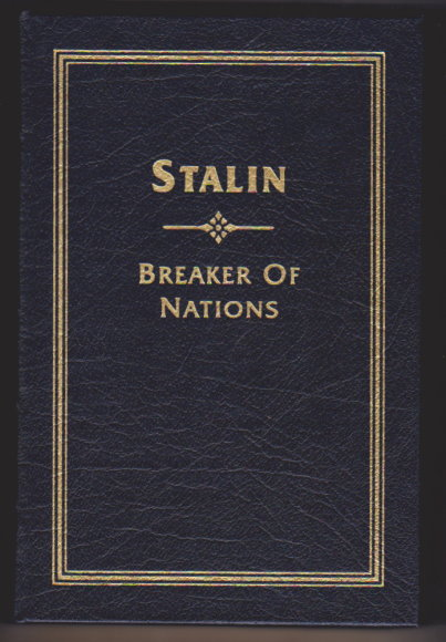 Image for Stalin, Breaker of Nations :  Collector's Edition Bound in Genuine Leather (Easton Press)