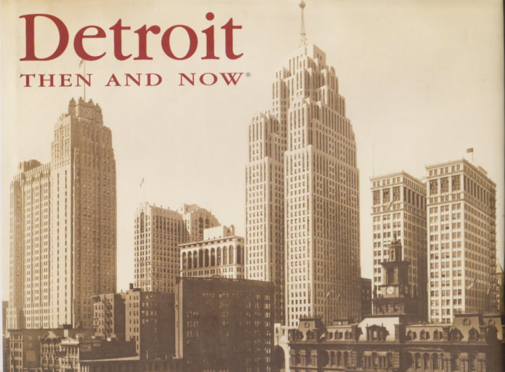 Image for Detroit :  Then and Now