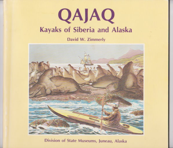 Image for Qajaq :  Kayaks of Siberia and Alaska