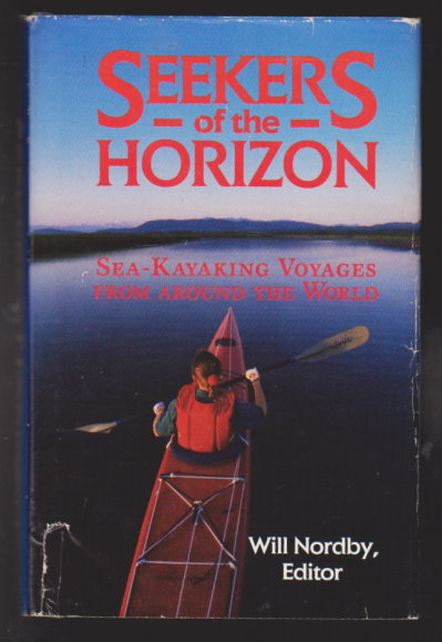 Image for Seekers of the Horizon :  Sea Kayaking Voyages from around the World
