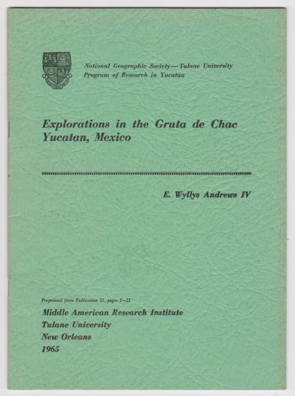 Image for Explorations in the Gruta de Chac, Yucatan, Mexico