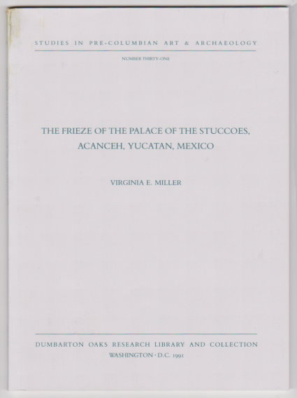 Image for Frieze of the Palace of the Stuccoes, the :  Acanceh, Yucatan, Mexico