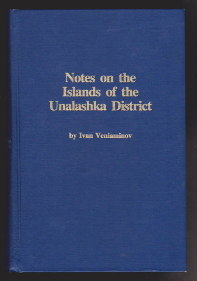 Image for Notes on the Islands of the Unalashka District :   (Alaska, Unalaska, Aleutian Islands)