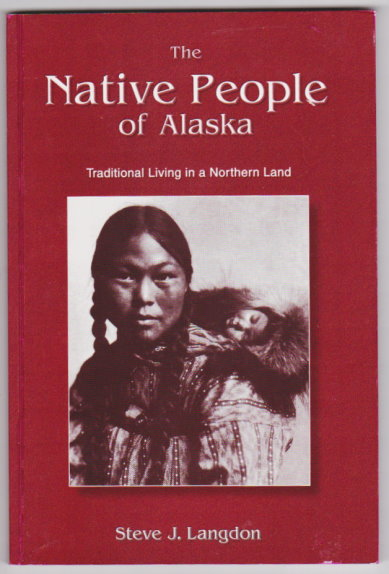 Image for Native People of Alaska, the :  4e, 4th Edition, 2002