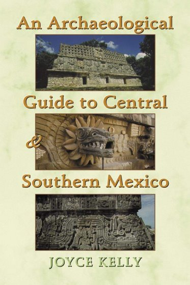 Image for Archaeological Guide to Central and Southern Mexico, An