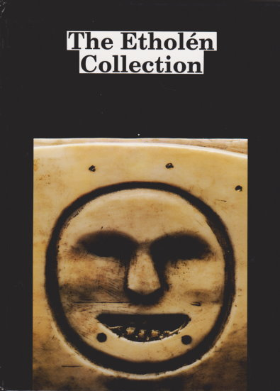Image for Etholen Collection, the :  The Ethnographic Alaskan Collection of Adolf Etholen and His Contemporaries in the National Museum of Finland