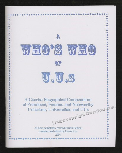 Image for Who's Who of UUs, a :  A Concise Biographical Compendium of Prominent and Famous Universalists and Unitarians (UU Who's Who)