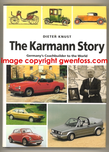 Image for Karmann Story, the :  Germany's Coachbuilder to the World